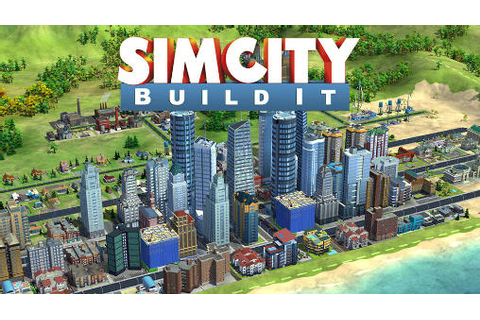 Levels 1-5 - Getting Started - SimCity BuildIt