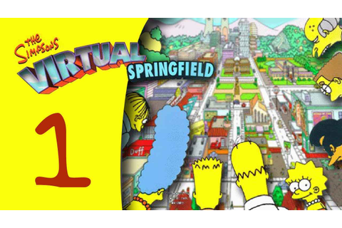 The Simpsons: Virtual Springfield - Part 1 - YouTube