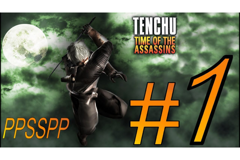 TENCHU TIME OF THE ASSASSINS (RIKIMARU) PSP ALL GRAND ...
