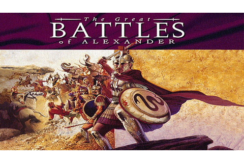 The Great Battles of Alexander - Intro - YouTube