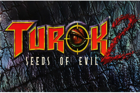 Turok 2: Seeds of Evil · The Best PC Games
