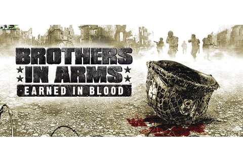 Brothers in Arms Earned in Blood PC Game Free Download