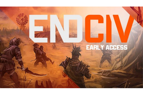 Endciv Free Download « Torrent Games