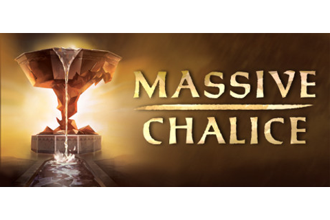 MASSIVE CHALICE on Steam