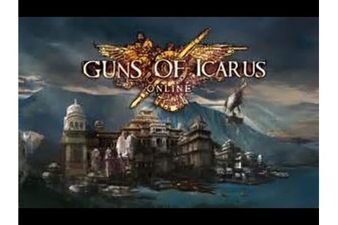 Guns Of Icarus: Online Gameplay #3- Spire Struggles - YouTube