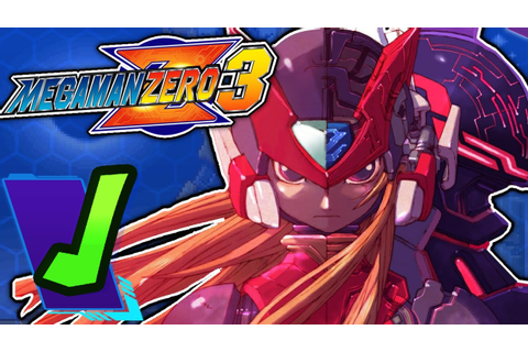Why Mega Man Zero 3 Is The Best Mega Man Game - YouTube