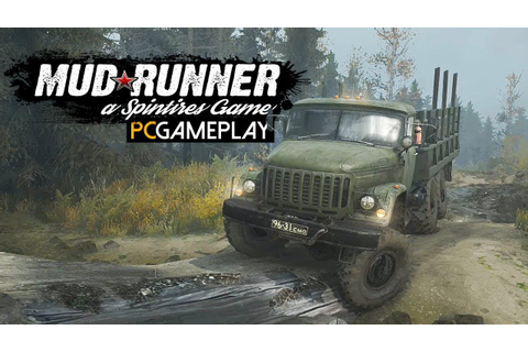 Spintires: MudRunner Gameplay (PC HD) - YouTube