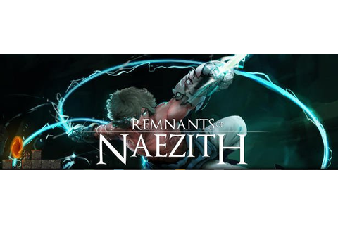 Remnants of Naezith fast-paced platformer now Greenlit ...