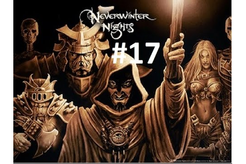 Let's Play: Neverwinter Nights: Shadows of Undrentide 17 ...