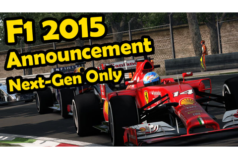 F1 2015 Game Announcement – PS4 & Xbox One Release ...