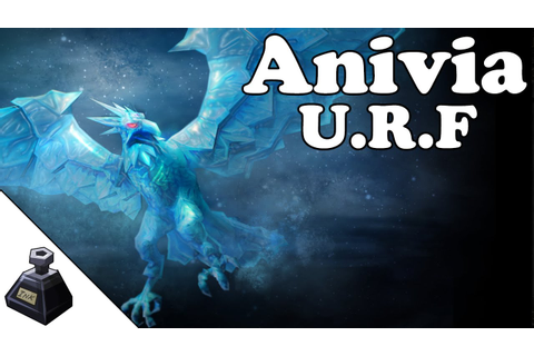 League of Legends Ultra Rapid Fire/U.R.F - Anivia - Full ...