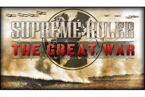 Supreme Ruler The Great War Free Download « IGGGAMES