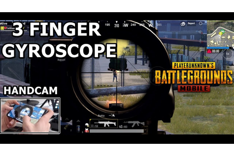 PUBG Mobile 3 Finger Claw + Gyroscope Best Game Style ...