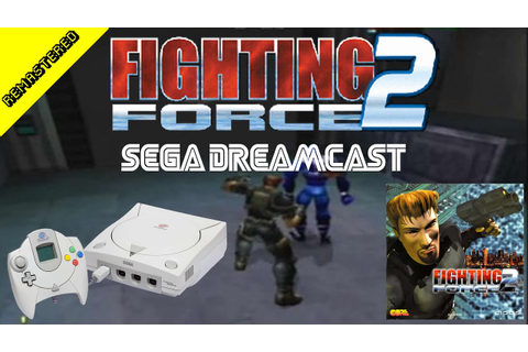 Fighting Force 2 Sega Dreamcast CRGR Remastered Classic ...