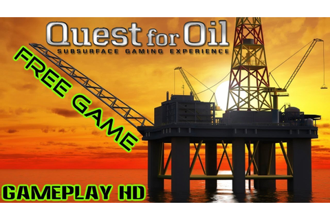 Quest for Oil Gameplay Begin PC HD - YouTube