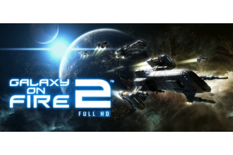 Galaxy on Fire 2™ Full HD on Steam