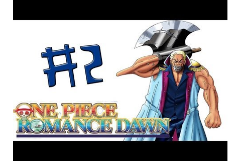 One Piece: Romance Dawn #2 - Derrotando o primeiro BOSS ...