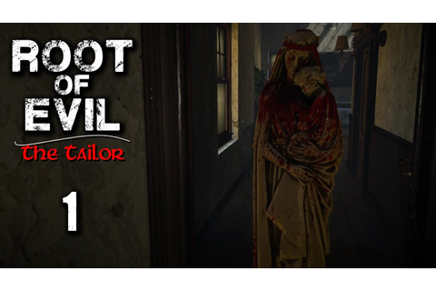 Root Of Evil: The Tailor Gameplay - Part 1 - Walkthrough ...