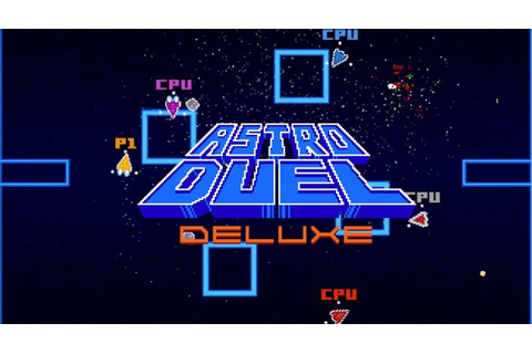 Astro Duel Deluxe - Just One Last Game