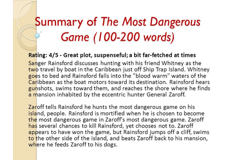 Summary of The Most Dangerous Game ( words) - ppt download