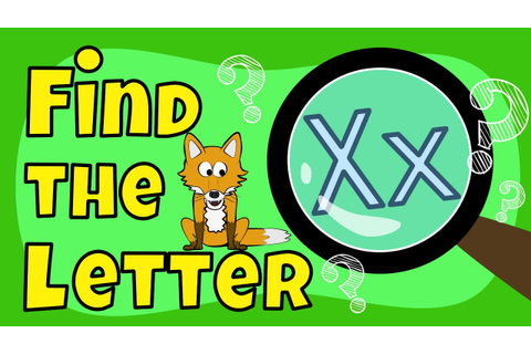 Alphabet Games | Find the Letter X - YouTube