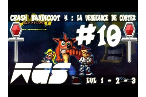 [FR] Crash Bandicoot - La Vengeance De Cortex : Ep.10 [PS2 ...