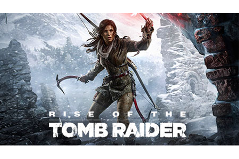 Rise of the Tomb Raider full version activated PC game ...