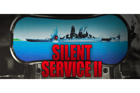 Download Silent Service 2 For Free | Free Steam Games