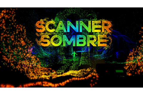 Play Scanner Sombre Now