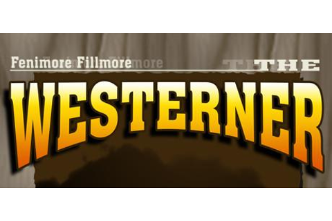 Fenimore Fillmore: The Westerner for Windows (2017 ...