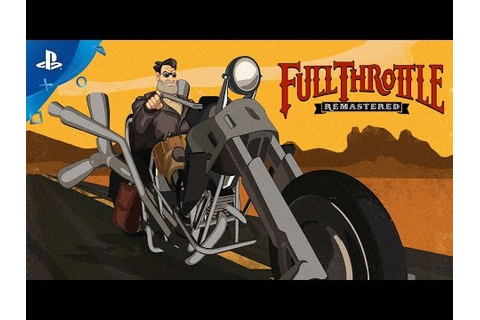 Full Throttle Remastered Game | PS4 - PlayStation