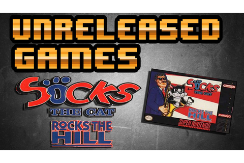 Unreleased Games | Socks The Cat Rocks The Hill - YouTube