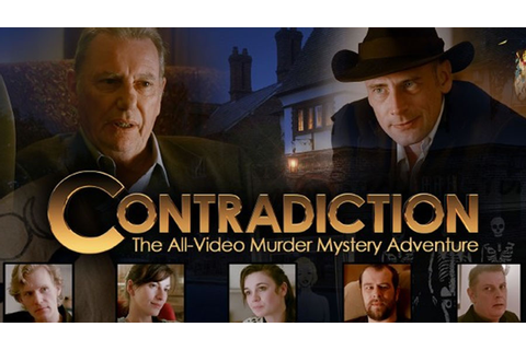 Contradiction: The All-Video Murder Mystery Adventure ...