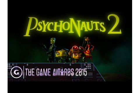 Psychonauts 2 Debut Trailer - The Game Awards 2015 - YouTube
