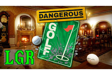 LGR - Dangerous Golf - PC Game Review - YouTube
