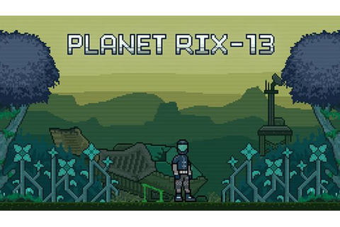 Planet RIX-13 Free Download - Torrent Pc Skidrow Games