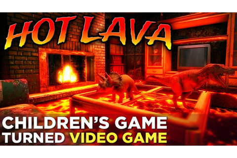 Hot Lava: GAMEPLAY! Your Favorite Childhood Game is Coming ...
