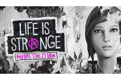 Life is Strange: Before the Storm - FREE DOWNLOAD ...