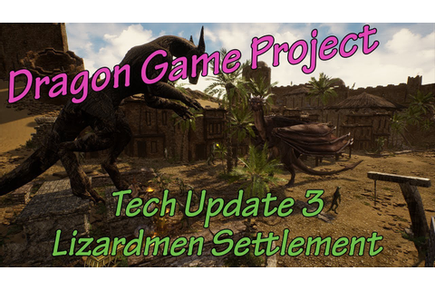 "The ""Dragon Game Project"". Video Update 3 - YouTube"
