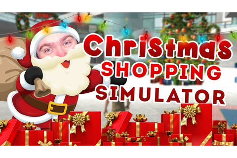 Christmas Shopping Simulator.Christmas Shopper Simulator On Qwant Games