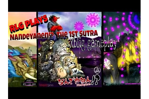 RLG Plays Nandeyanen The 1st Sûtra XBLIG Gameplay - YouTube