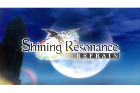 Shining Resonance Refrain Coming To Nintendo Switch In The ...