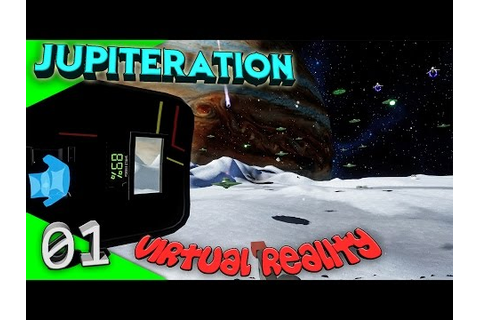 Jupiteration is a Sci-Fi shooter game designed for virtual reality ...