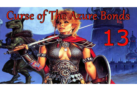 13. Let's Play Curse of the Azure Bonds - Cleaning up ...