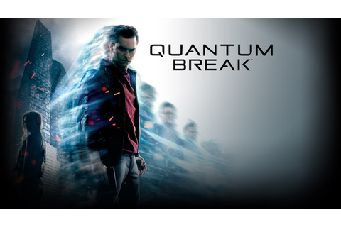 Quantum Break PC Requirements Announced, Free With Xbox ...
