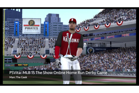 PSVita: MLB 15 The Show Online Home Run Derby Game - YouTube