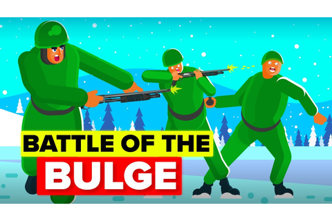 The Battle of the Bulge - YouTube