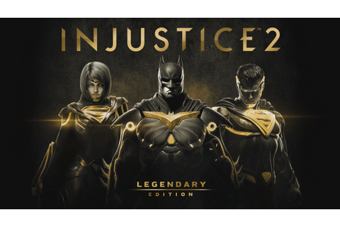 Download Game Injustice 2 Legendary Edition Full Repack ...