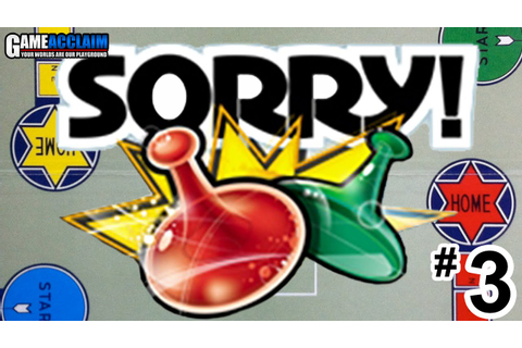 Board Game Acclaim - Sorry! - Part 3 - YouTube