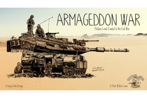 Armageddon War: Armored Combat in the End War by Mark H ...